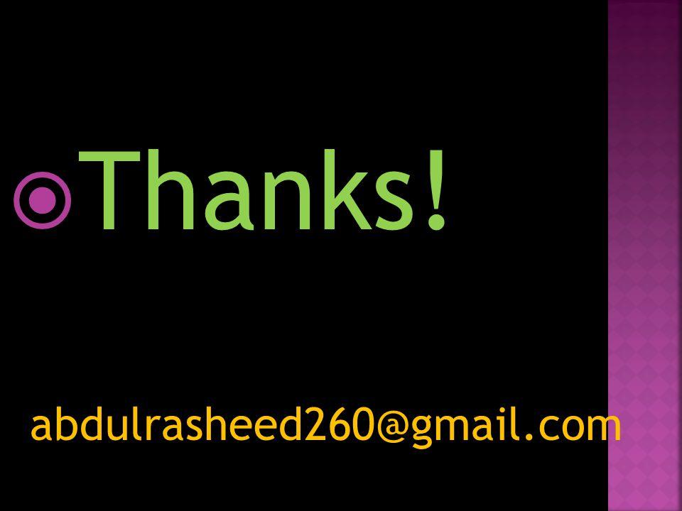  Thanks! abdulrasheed260@gmail.com