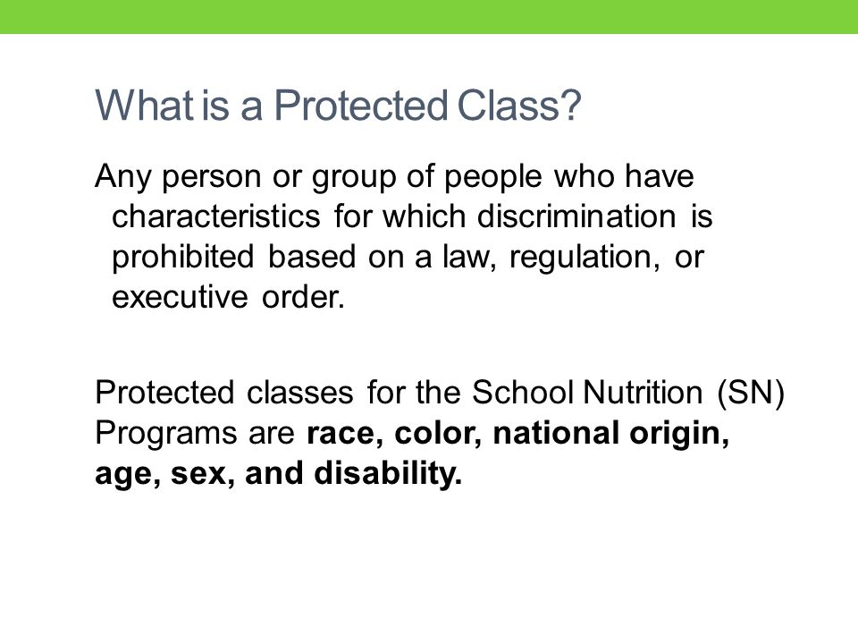 What is a Protected Class.