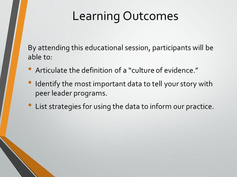 Application to Peer Leader Programs You've Collected Data, Now What Do We Do With It.