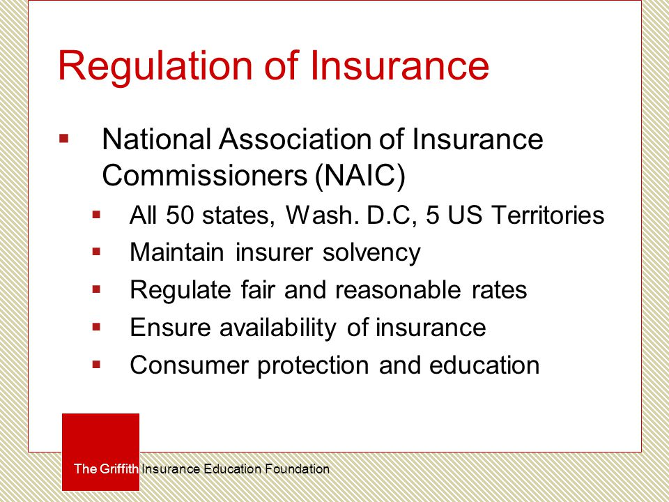 Regulation of Insurance  National Association of Insurance Commissioners (NAIC)  All 50 states, Wash.