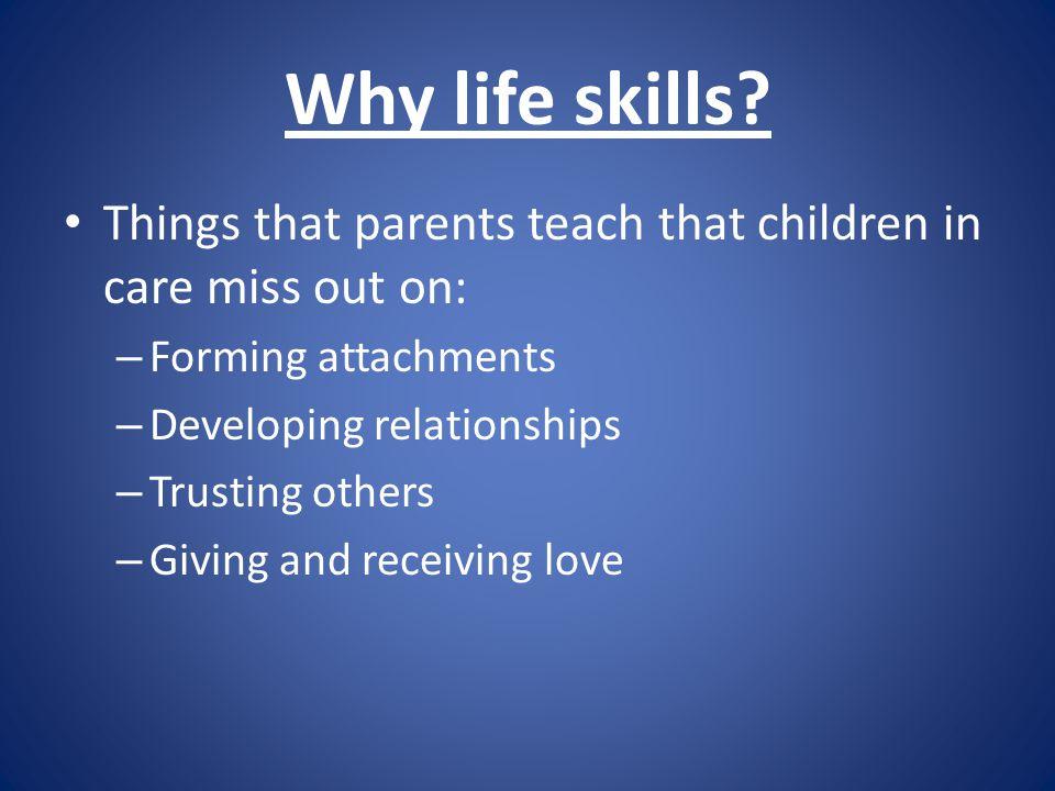 Why life skills.