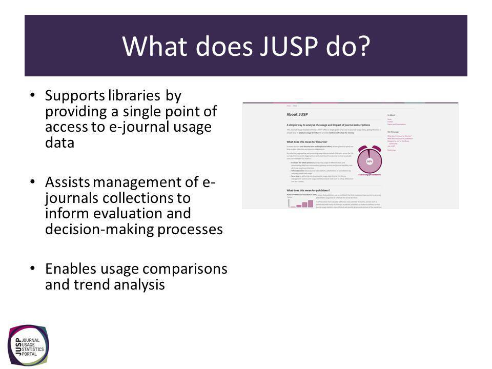 What does JUSP do.