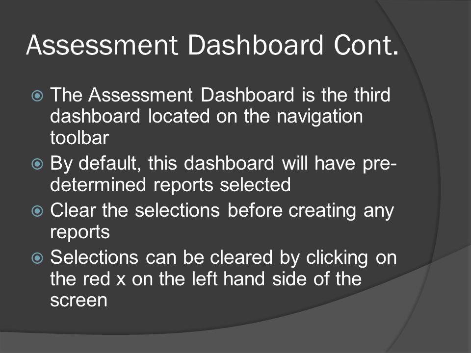Assessment Dashboard Cont.