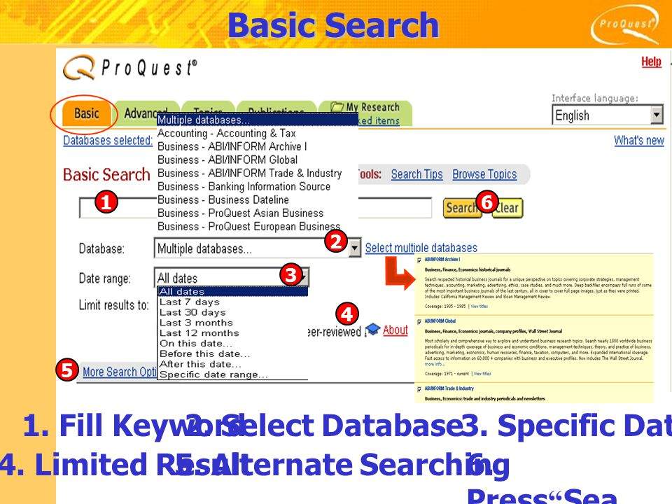 Basic Search 1 4 5 6 2 3 1. Fill Keyword2. Select Database3.