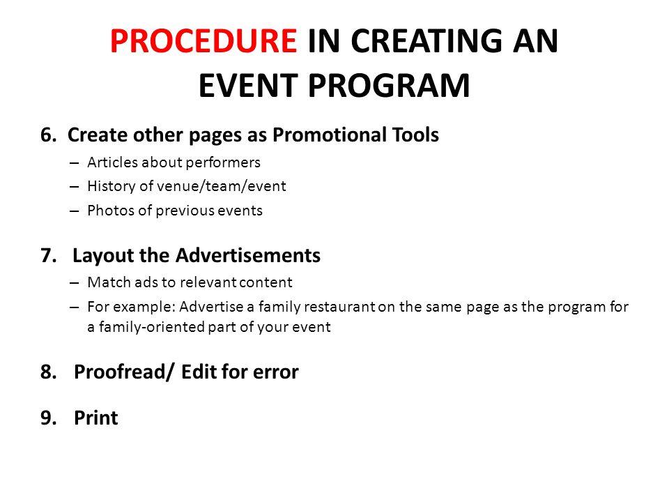 PROCEDURE IN CREATING AN EVENT PROGRAM 6.