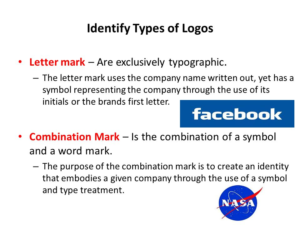 Identify Types of Logos Letter mark – Are exclusively typographic.