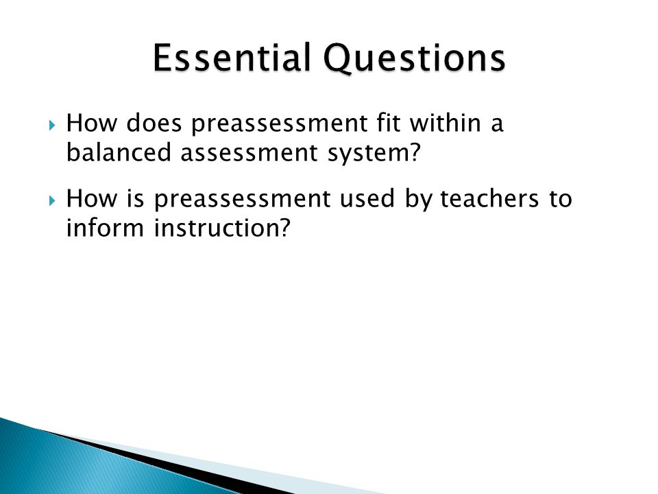  How does preassessment fit within a balanced assessment system.