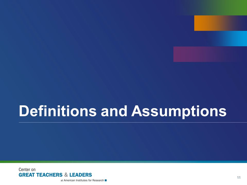 Definitions and Assumptions 11