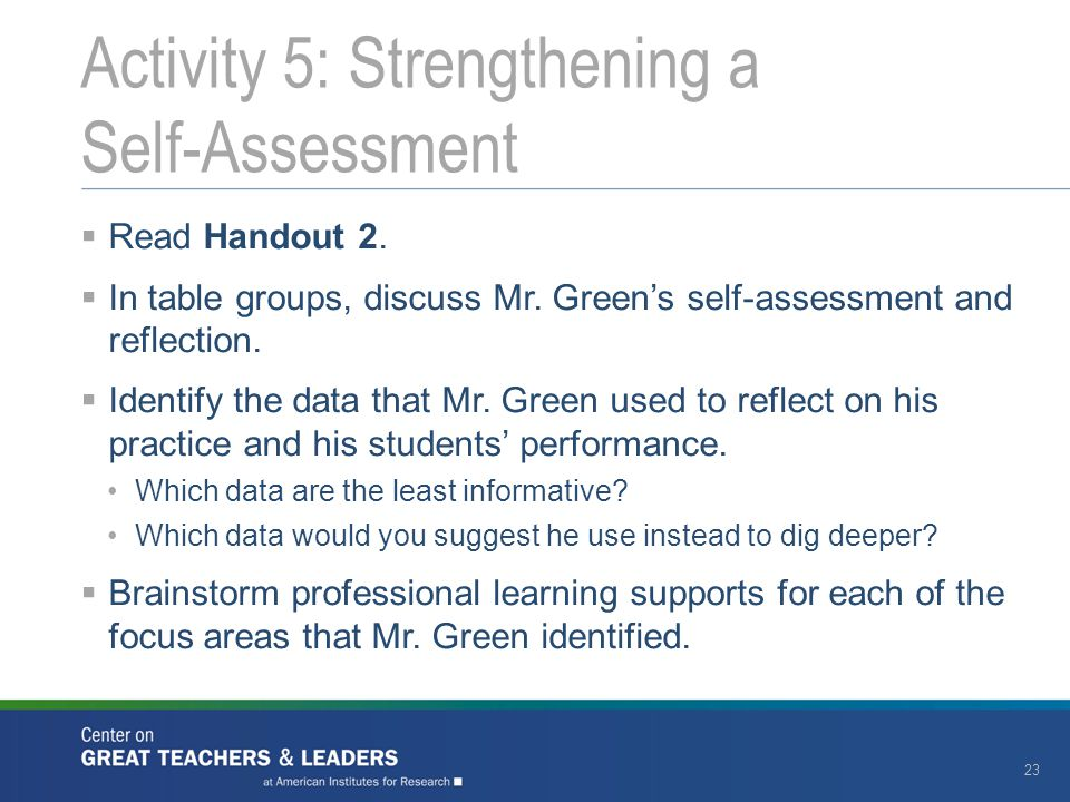  Read Handout 2. In table groups, discuss Mr. Green's self-assessment and reflection.
