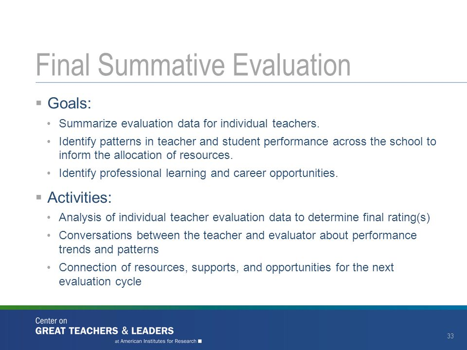  Goals: Summarize evaluation data for individual teachers.