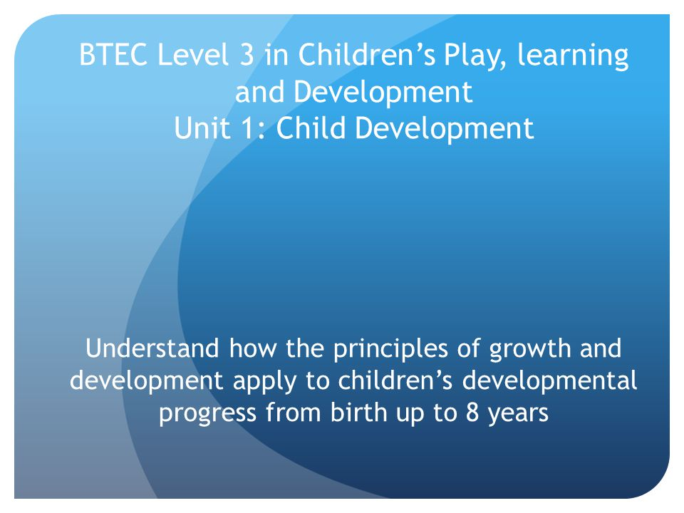 Principles of child development that inform developmentally appropriate practice development is affected by a range of different factors The simplest way to express this principle is to say that human beings are products of both heredity and environment and these forces are interrelated.