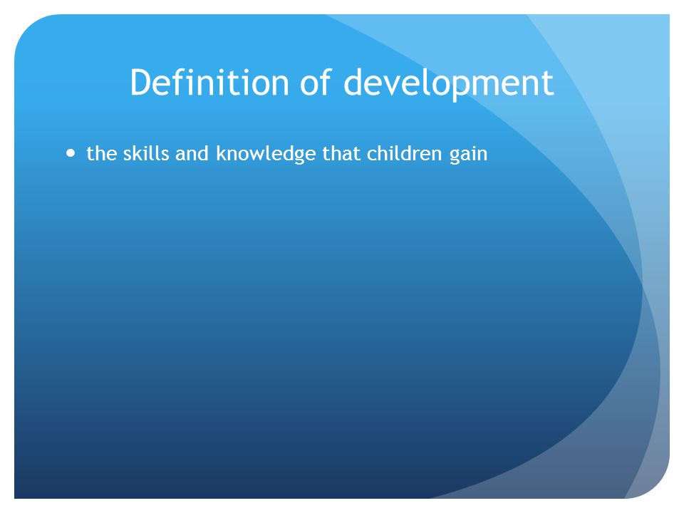 Principles of child development that inform developmentally appropriate practice Developmentally appropriate practice is based on knowledge about how children develop and learn.