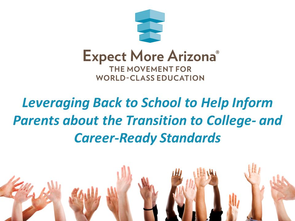 Leveraging Back to School to Help Inform Parents about the Transition to College- and Career-Ready Standards