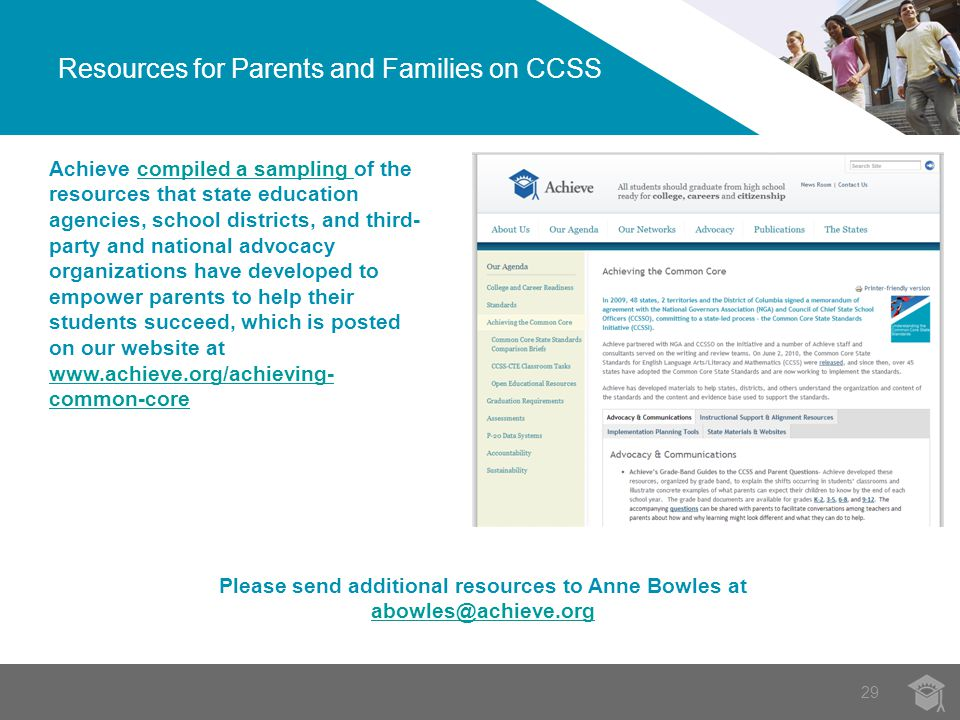 29 Resources for Parents and Families on CCSS Achieve compiled a sampling of the resources that state education agencies, school districts, and third-
