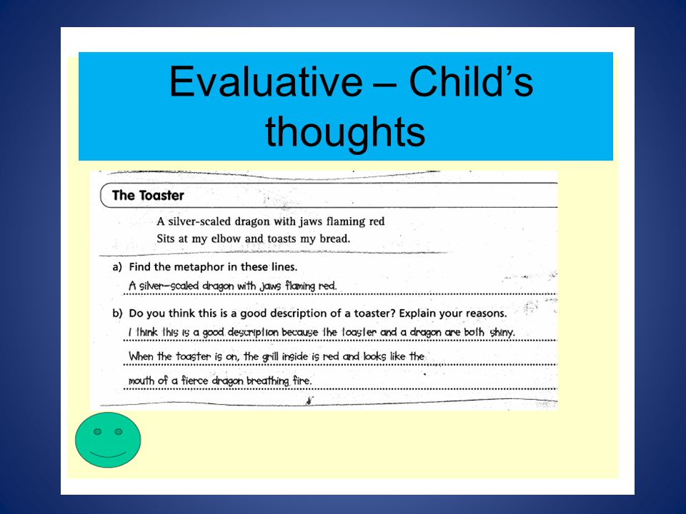 Evaluative – Child's thoughts