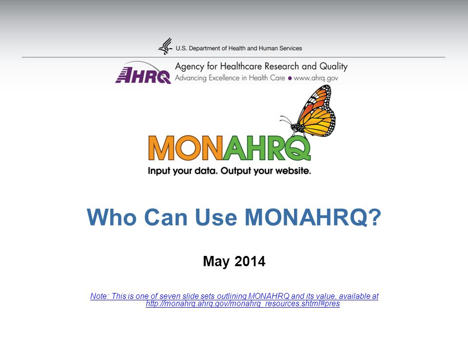 Who Can Use MONAHRQ.