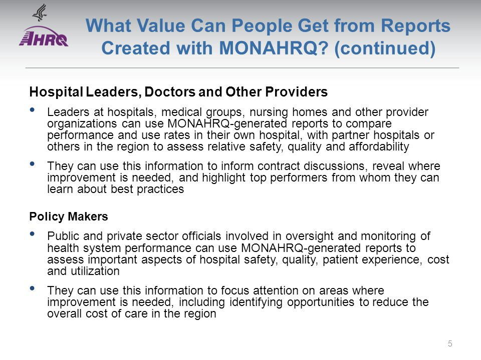What Value Can People Get from Reports Created with MONAHRQ.