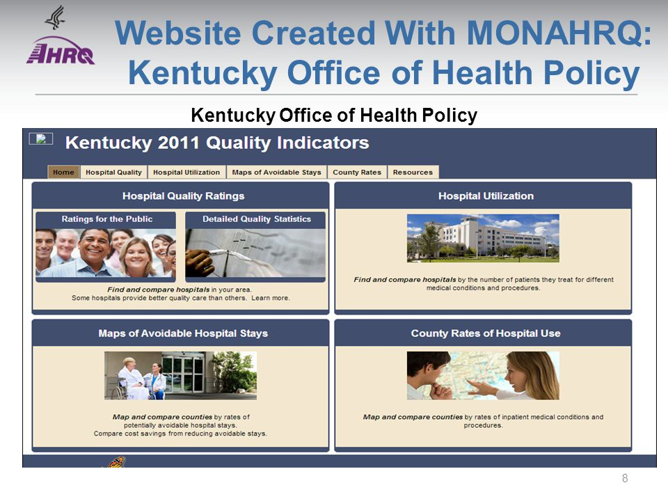 Website Created With MONAHRQ: Kentucky Office of Health Policy Kentucky Office of Health Policy 8