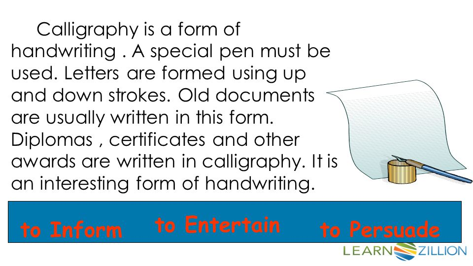 Calligraphy is a form of handwriting.A special pen must be used.