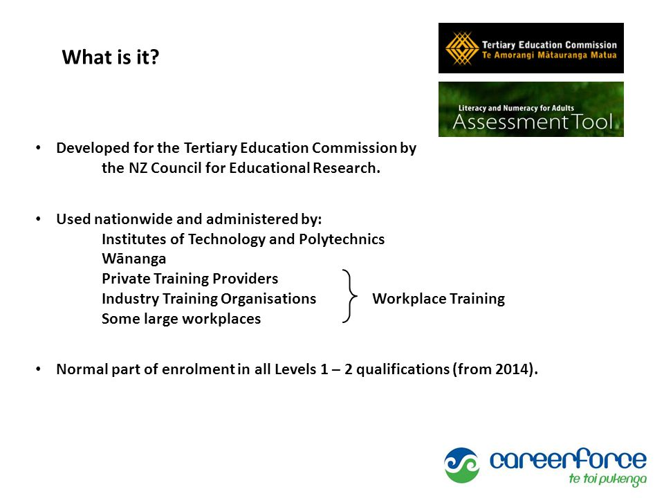 Developed for the Tertiary Education Commission by the NZ Council for Educational Research.