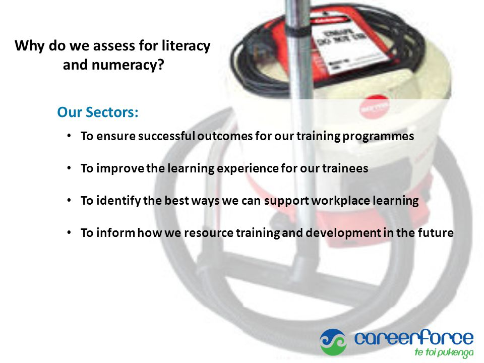 Our Sectors: To ensure successful outcomes for our training programmes To improve the learning experience for our trainees To identify the best ways w