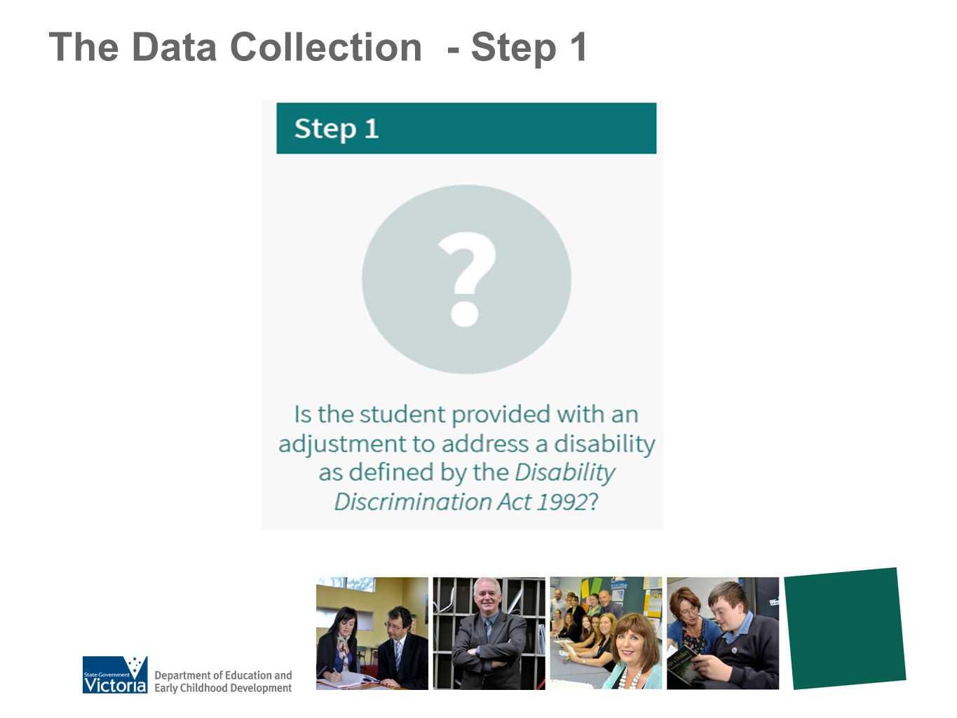 The Data Collection - Step 1