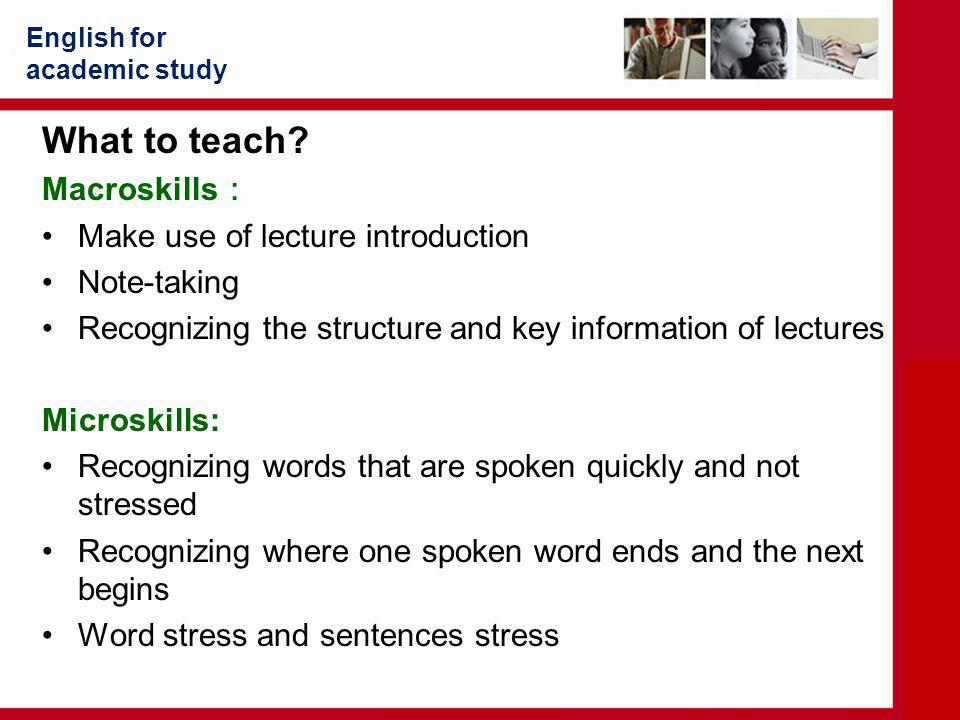 English for academic study What to teach.