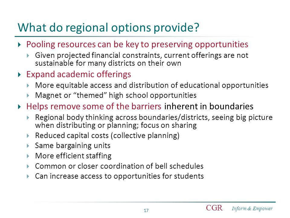 Inform & Empower CGR 17 What do regional options provide.