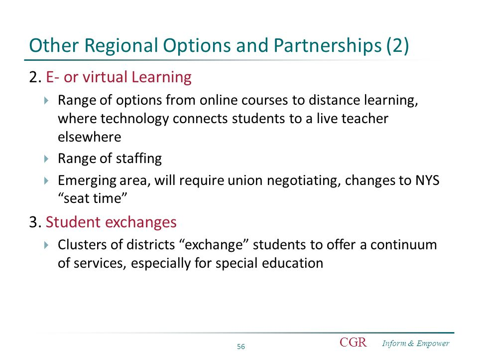 Inform & Empower CGR 56 Other Regional Options and Partnerships (2) 2.
