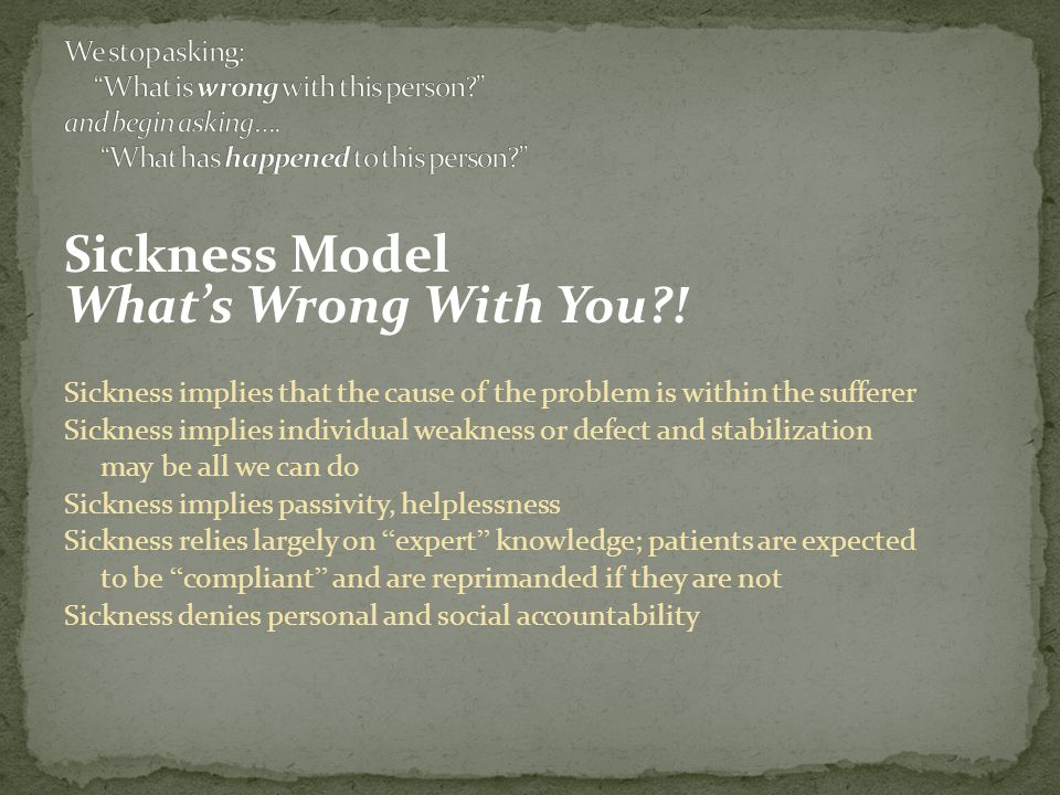 Sickness Model What's Wrong With You .