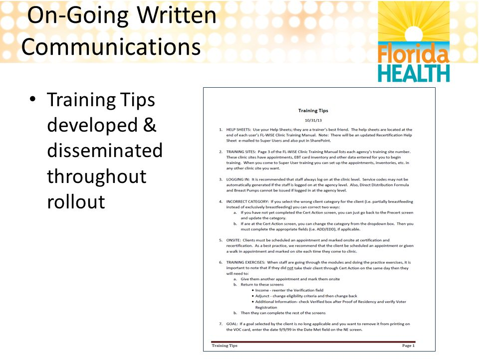 On-Going Written Communications Training Tips developed & disseminated throughout rollout