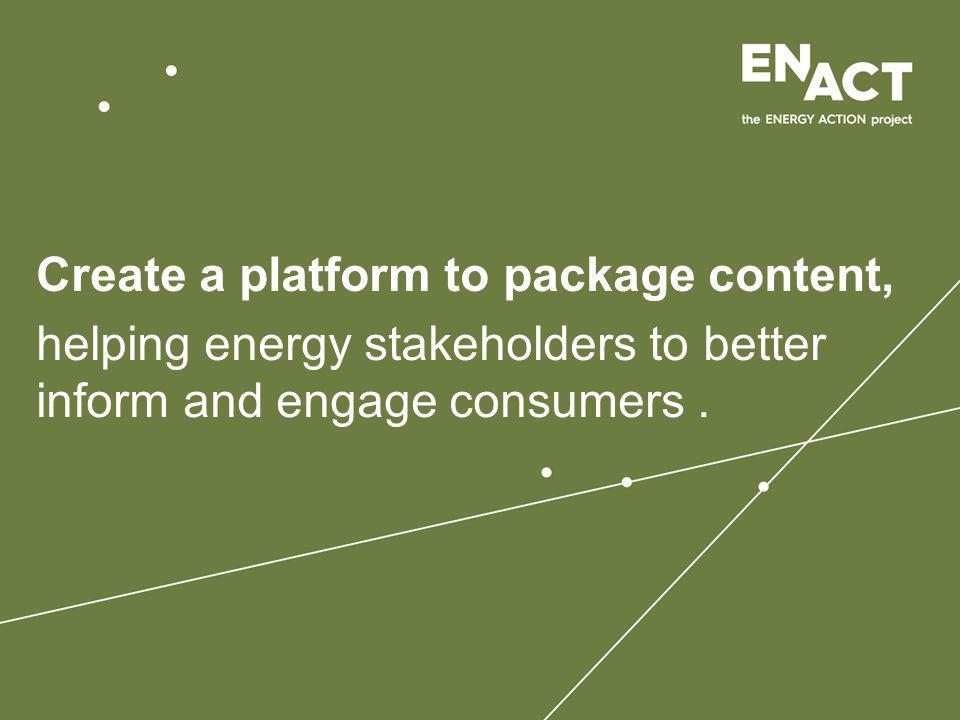 Engaging energy experts Each edition of ENACT will be developed with input from experts who challenge the Creative Team to explore energy from diverse perspectives.
