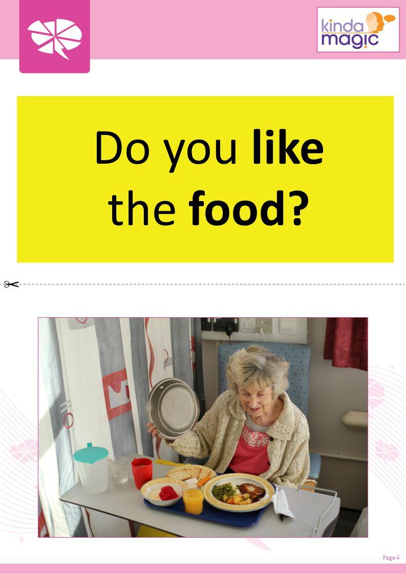 Do you like the food? Page 4