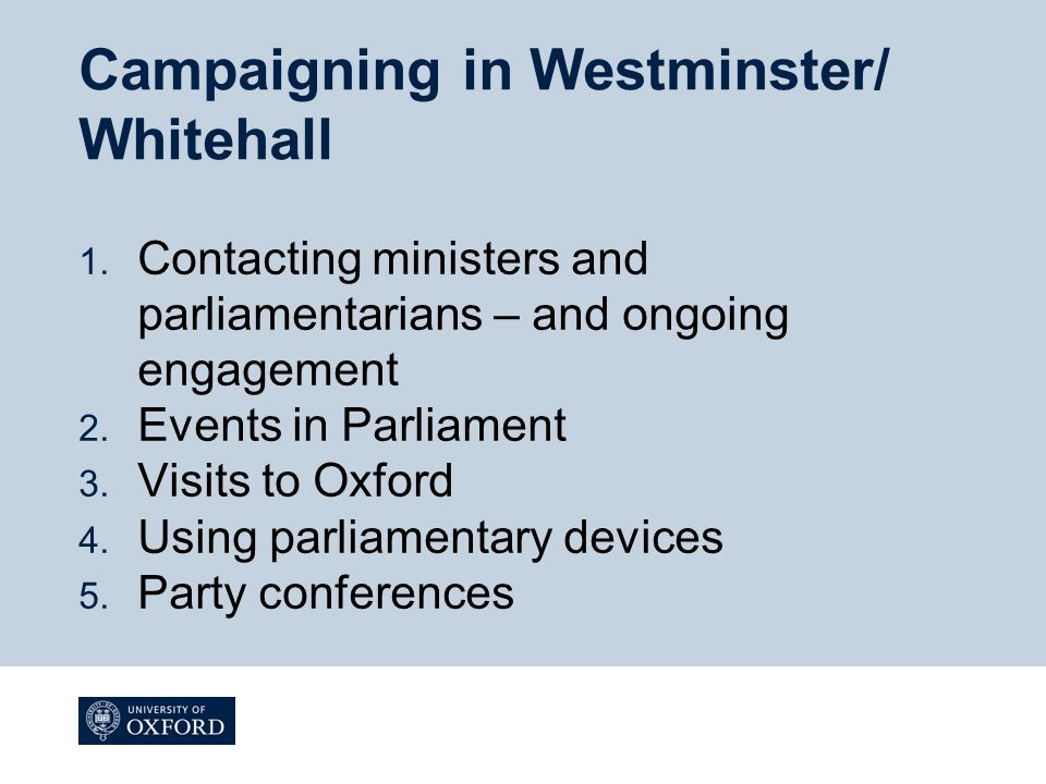 Campaigning in Westminster/ Whitehall 1.
