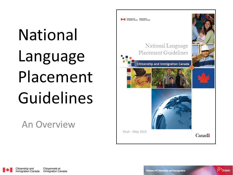 National Language Placement Guidelines An Overview National Language Placement Guidelines Final – May 2013
