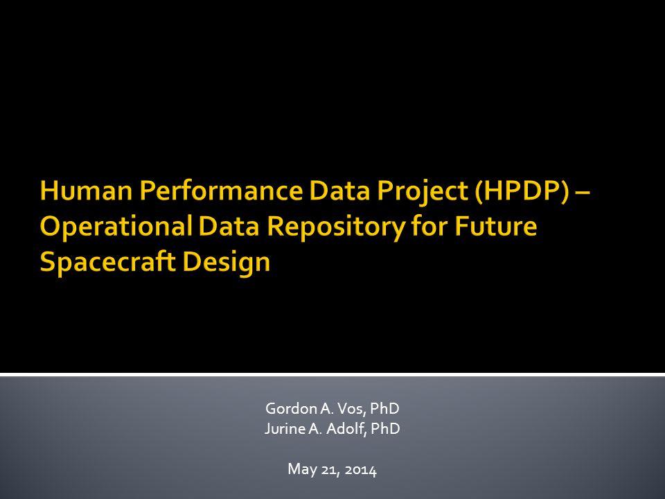 Gordon A. Vos, PhD Jurine A. Adolf, PhD May 21, 2014