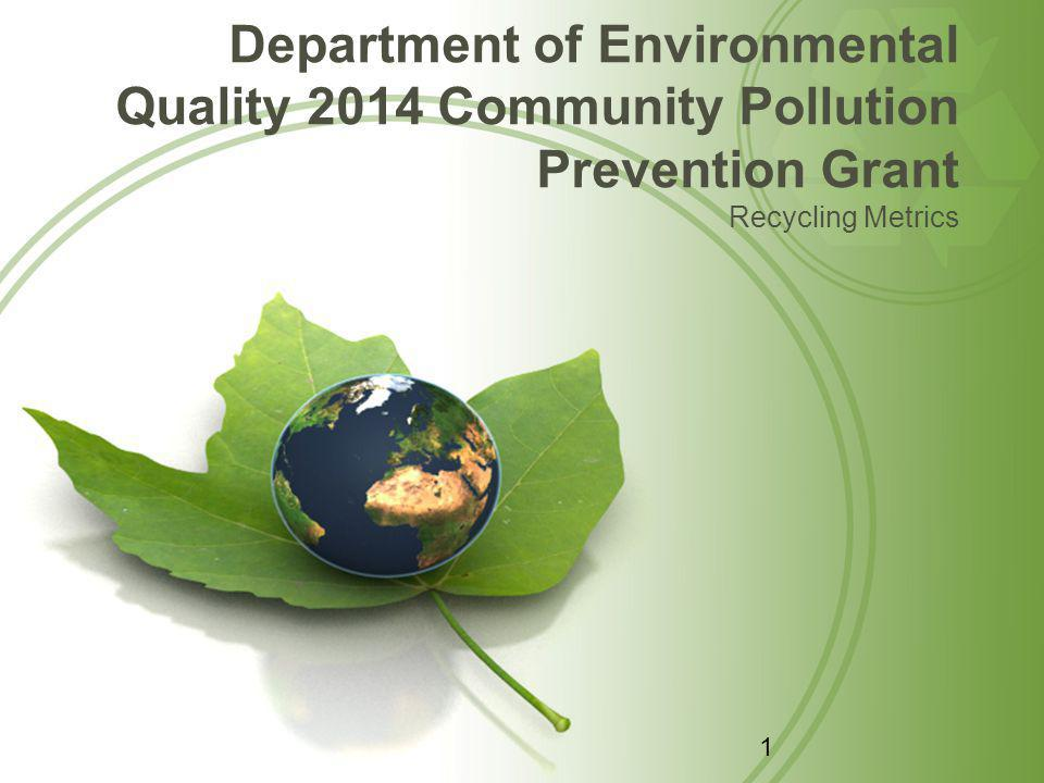 Department of Environmental Quality Leaders in Environmental Stewardship Full Partners in Economic Development Providers of Excellent Customer Service 2