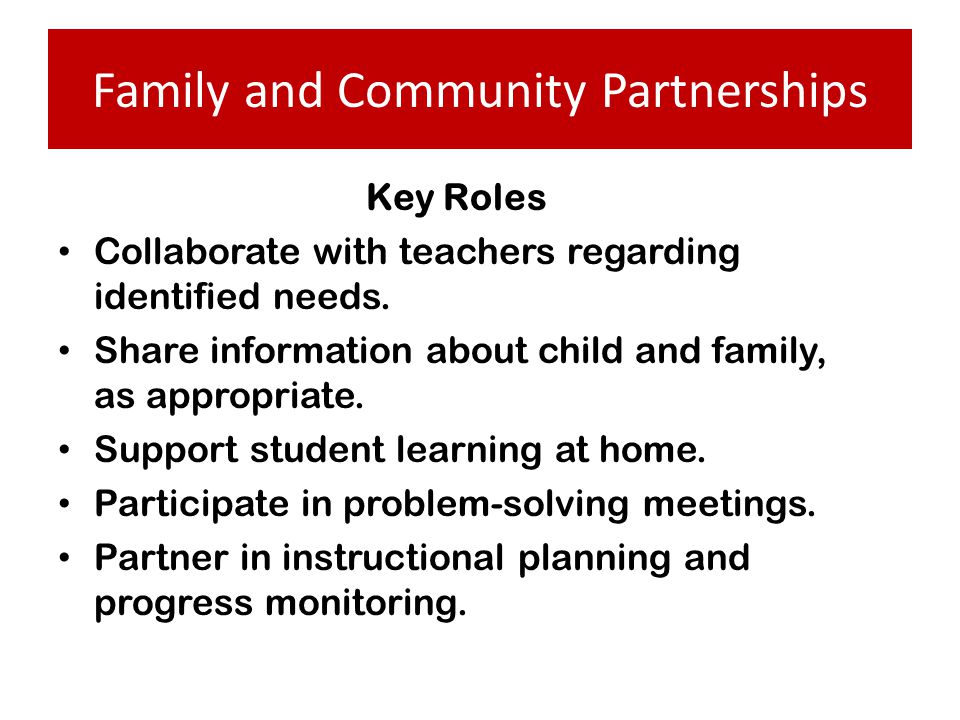 Key Roles Collaborate with teachers regarding identified needs.