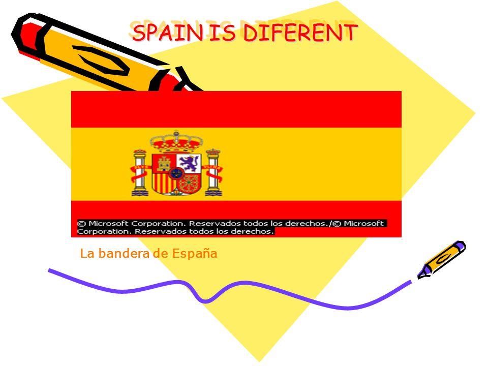 . La bandera de España SPAIN IS DIFERENT