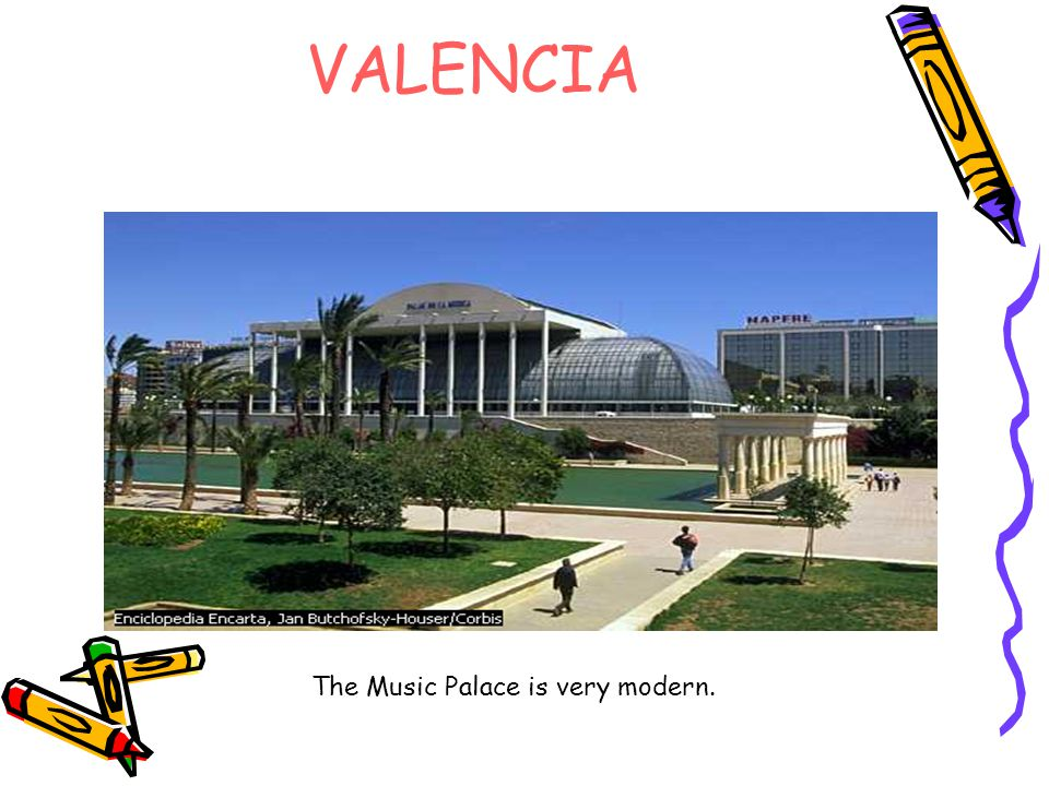 VALENCIA The Music Palace is very modern.