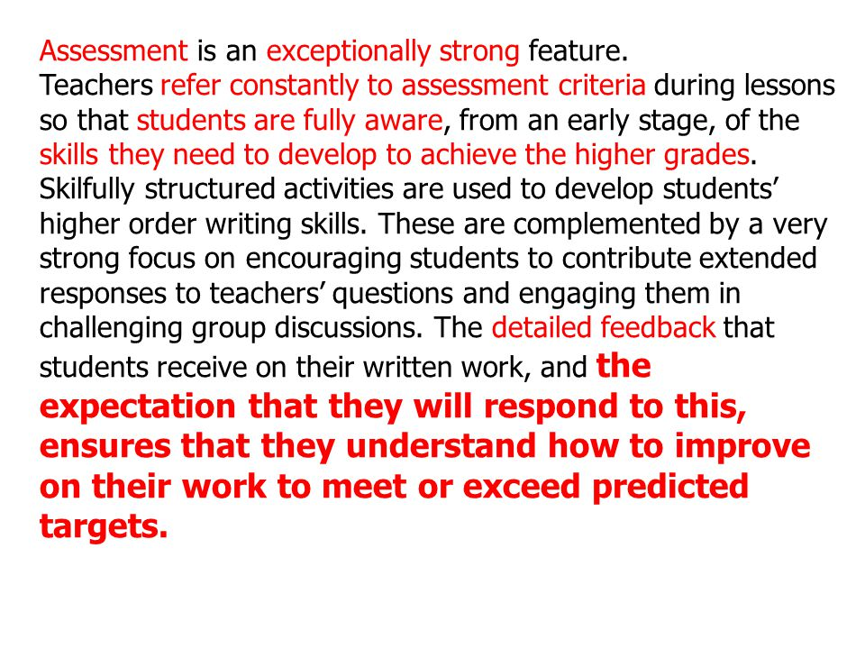 Assessment is an exceptionally strong feature.