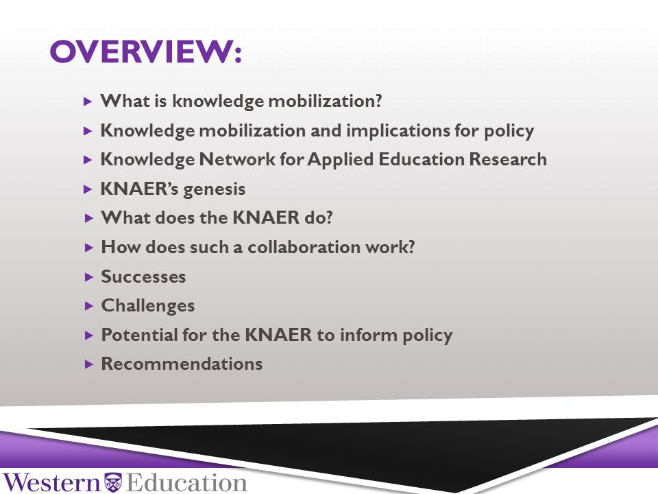 OVERVIEW:  What is knowledge mobilization.