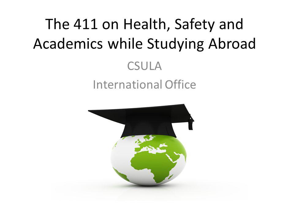 Pre-departure Academics – The CSULA IP is a study abroad program.
