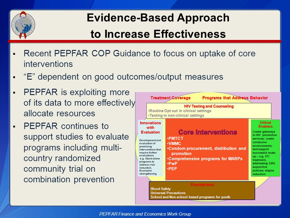  PEPFAR is exploiting more of its data to more effectively allocate resources  PEPFAR continues to support studies to evaluate programs including mu