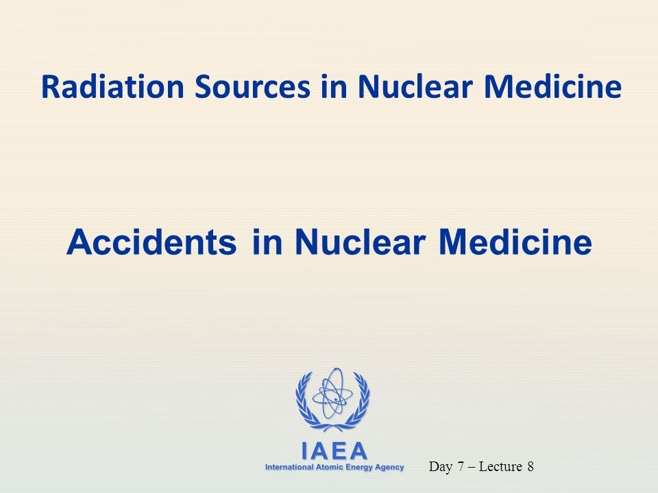 IAEA 12 Initiating event A dose of 131 I was given to a nursing mother Misadministration – Lactating Patient (cont) Contributing factor: The technologist was distracted and forgot to ask a standard list of questions