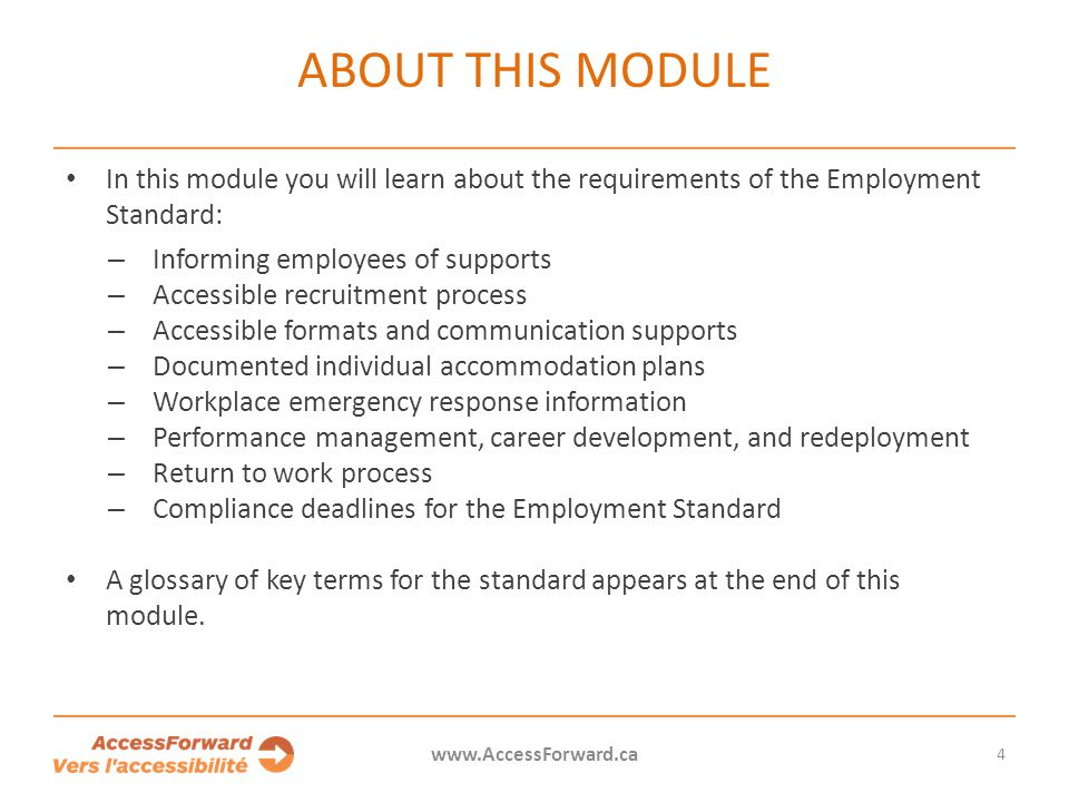 15 www.AccessForward.ca An individual accommodation plan is a formal way to record and review the workplace-related accommodations that will be provided to an employee with a disability.