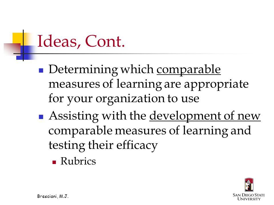 Ideas, Cont.