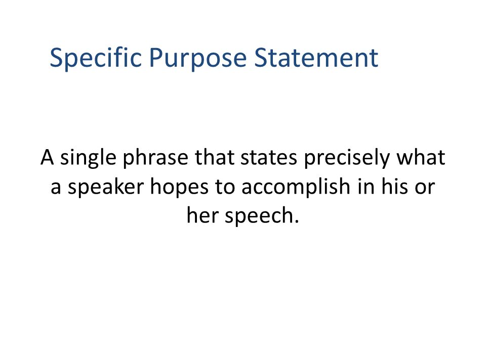 Specific purpose statements