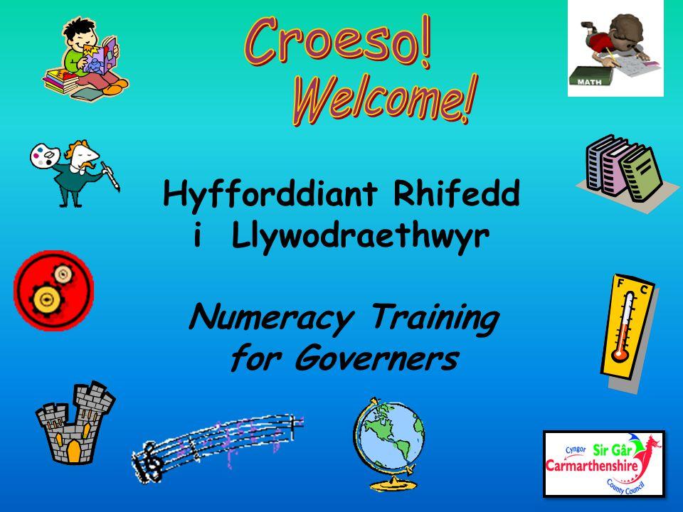 Hyfforddiant Rhifedd i Llywodraethwyr Numeracy Training for Governers