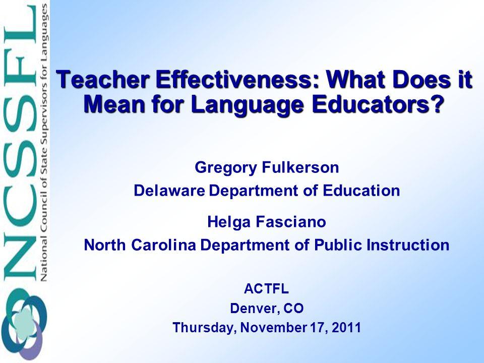 Teacher Effectiveness: What Does it Mean for Language Educators.